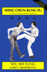 Wing Chun Kung Fu by Karen Armstrong and Master Jim Fung