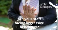 Are your staff facing aggressive behaviour? Karen Armstrong's safety strategies can help.